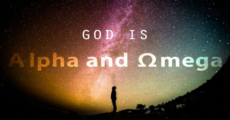 God is Alpha and Omega